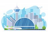 Airport Exterior Flat Vector Illustration. Planes, Futuristic Building With Tower And Skyscrapers. M poster