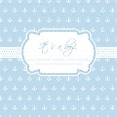 Baby boy arrival card on seamless background with small anchors