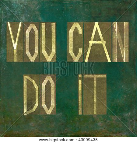 "Earthy background image and design element depicting the words ""You can do it"""