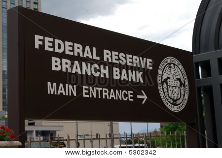 Federal Reserve Bank Sign