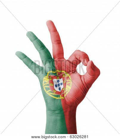 Hand Making Ok Sign, Portugal Flag Painted As Symbol Of Best Quality, Positivity And Success - Isola