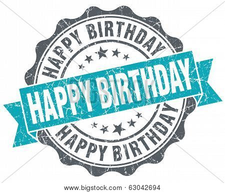 Happy Birthday Turquoise Grunge Retro Vintage Isolated Seal