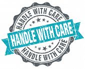 Handle With Care Turquoise Grunge Retro Vintage Isolated Seal