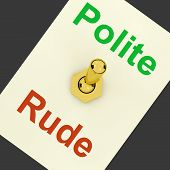stock photo of polite  - Polite Rude Lever Showing Manners And Disrespect - JPG