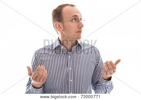 Stunned - isolated on white man with glasses is helpless