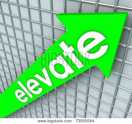 Elevate word in 3d letters on a green arrow rising as higher advancement and improvement in goal or mission