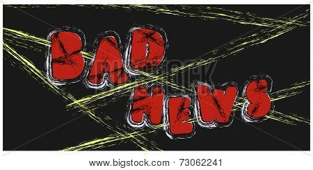 Bad News Inscription On A Black Background