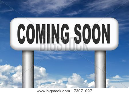 coming soon brand new product release next up promotion and announce next season or week new upcoming attraction or event