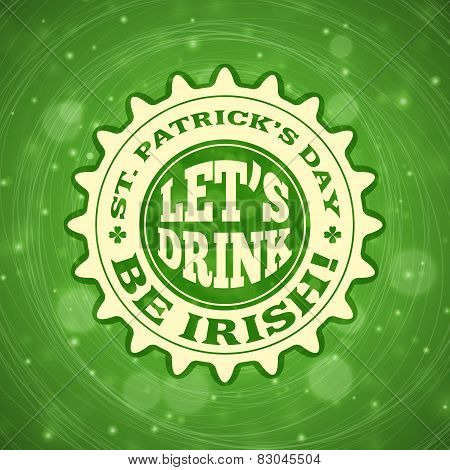 St. Patricks Day Vintage Holiday Badge Design. Vector Design Greetings Card Or Poster With Blurred G