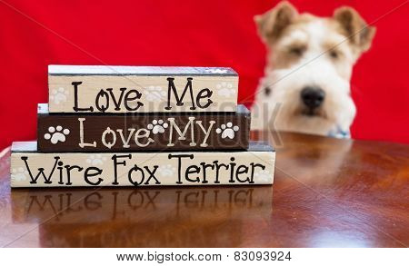 Signage appropriate to those who love wire fox terriers.