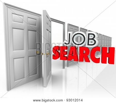 Job Search words in 3d letters coming out an open door to illustrate a new career opportunity