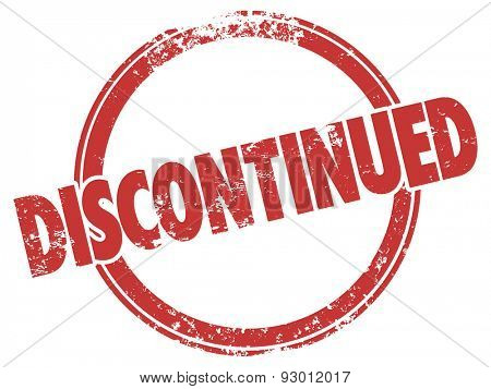 Discontinued word in a red grunge style stamp to illustrate a product that has been cancelled and out of stock at a store or warehouse