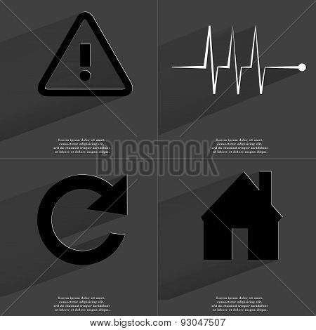 Warning Sign, Pulse, Reload Icon, House. Symbols With Long Shadow. Flat Design