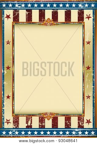 grunge american circus. Old american background with a frame and a texture. Great background to make use of an advertising. See another illustrations like this on my portfolio.
