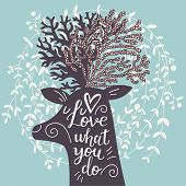 Постер, плакат: Love what you do Incredible deer silhouette with awesome horns Lovely spring concept design in vec