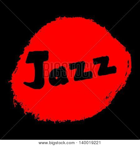 Jazz text on an abstract background painted rough brush. Isolated on black.