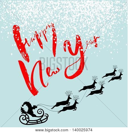 Silhouette Sleigh of Santa Claus and Reindeers. Happy New Year Red Lettering. EPS10