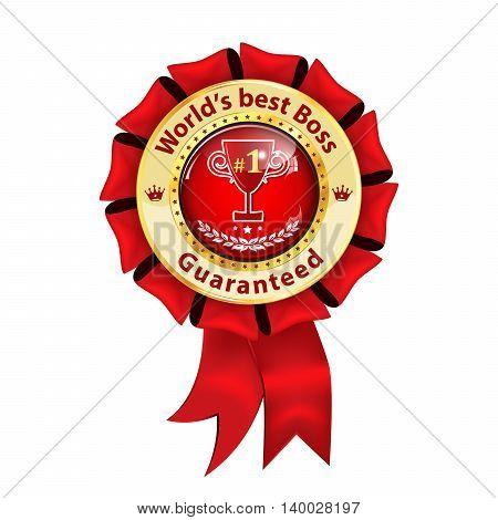 World's best Boss Guaranteed - award ribbon