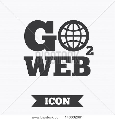 Go to Web icon. Globe sign. Internet access symbol. Graphic design element. Flat go to web symbol on white background. Vector