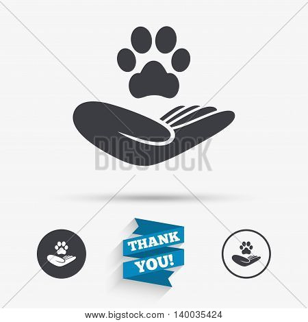 Shelter pets sign icon. Hand holds paw symbol. Animal protection. Flat icons. Buttons with icons. Thank you ribbon. Vector