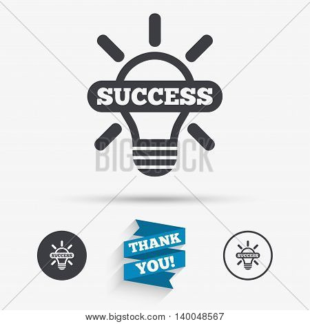 Light lamp sign icon. Bulb with success symbol. Idea symbol. Flat icons. Buttons with icons. Thank you ribbon. Vector