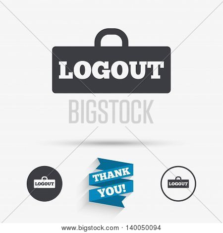 Logout sign icon. Sign out symbol. Lock icon. Flat icons. Buttons with icons. Thank you ribbon. Vector