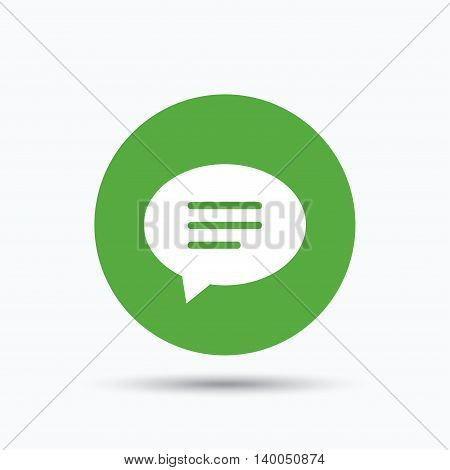 Speech bubble icon. Chat symbol. Flat web button with icon on white background. Green round pressbutton with shadow. Vector