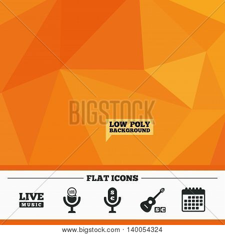 Triangular low poly orange background. Musical elements icons. Microphone and Live music symbols. Paid music and acoustic guitar signs. Calendar flat icon. Vector