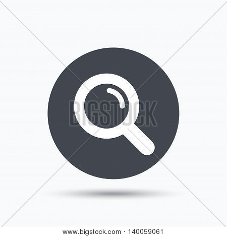 Magnifier icon. Search magnifying glass symbol. Flat web button with icon on white background. Gray round pressbutton with shadow. Vector