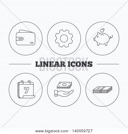 Piggy bank, cash money and wallet icons. Save money linear sign. Flat cogwheel and calendar symbols. Linear icons in circle buttons. Vector