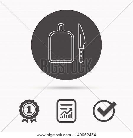 Separating board icon. Kitchen knife sign. Report document, winner award and tick. Round circle button with icon. Vector