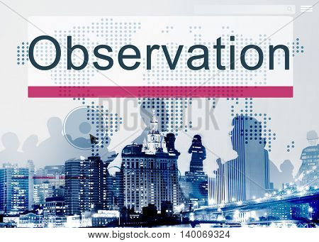Observation Development Surveillance Vision Concept
