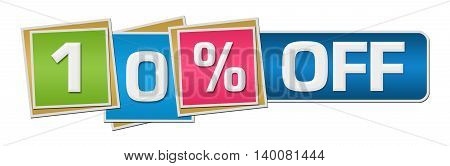 Ten percent off concept image with text over colorful background.