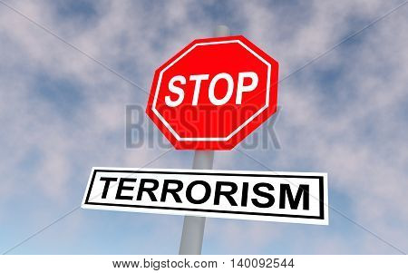 The road sign with text stop terrorism. 3D rendering.