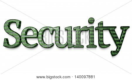 The word security in with an embossed digital texture in green 3D illustration