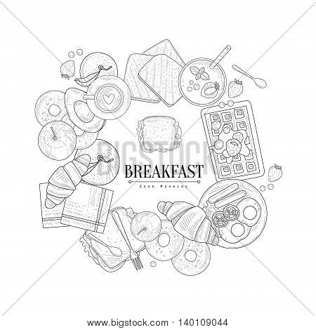 Breakfast Food Framing The Text Hand Drawn Realistic Detailed Sketch In Classy Simple Pencil Style On White Background