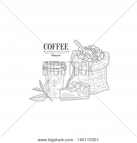 Coffee Cup To Go, Cheesecake And Bag With Beans Hand Drawn Realistic Detailed Sketch In Classy Simple Pencil Style On White Background