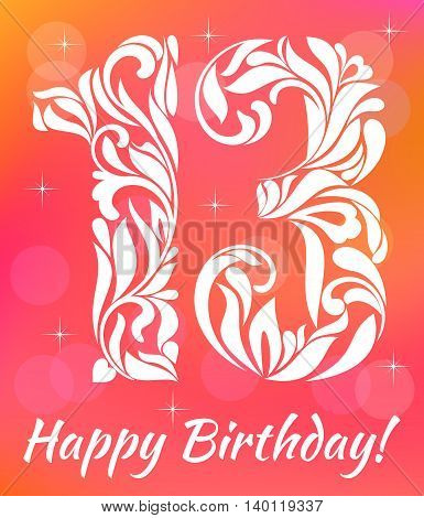 Bright Greeting Card Invitation Template. Celebrating 13 Years Birthday. Decorative Font With Swirls
