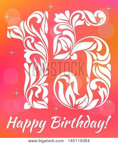 Bright Greeting Card Invitation Template. Celebrating 15 Years Birthday. Decorative Font With Swirls