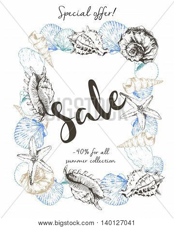 Vector flyer of summer sale. Decorated with seashells and lettering caligraphy. Hand drawn vintage art. Good for anoucne discount at business fashion store.