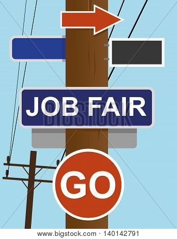 Telephone poll with street direction signs and the words JOB FAIR and GO added in white text as a recruitment and hiring concept for business