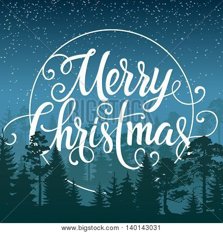Merry Christmas lettering. Christmas greeting card on background with starry winter night. Handwritten text can be used for greeting cards, posters, leaflets