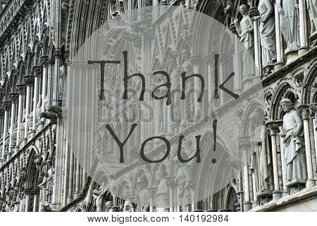 Church Of Trondheim In Norway. Macro Or Close Up Of Sculptures Or Statue. Religious Greeting Card. English Text Thank You