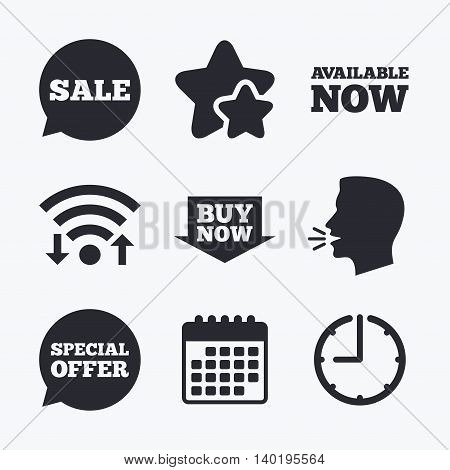 Sale icons. Special offer speech bubbles symbols. Buy now arrow shopping signs. Available now. Wifi internet, favorite stars, calendar and clock. Talking head. Vector