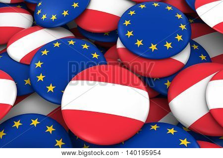 Austria And Europe Badges Background - Pile Of Austrian And European Flag Buttons 3D Illustration
