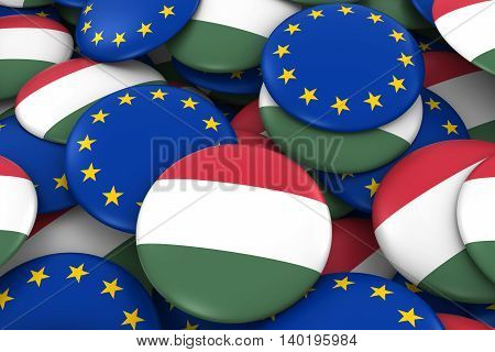 Hungary And Europe Badges Background - Pile Of Hungarian And European Flag Buttons 3D Illustration