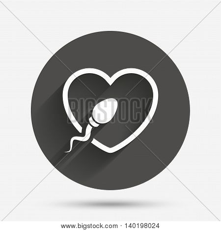 Sperm sign icon. Fertilization or insemination symbol. With heart. Circle flat button with shadow. Vector