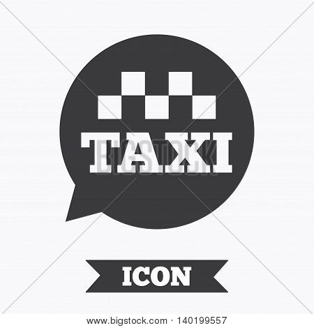 Taxi speech bubble sign icon. Public transport symbol Graphic design element. Flat taxi symbol on white background. Vector