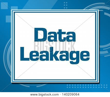Data leakage text written over abstract blue background.