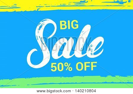 Big sale hand written lettering. Colorful summer banner. Brush texture. Calligraphy. Vector illustration.